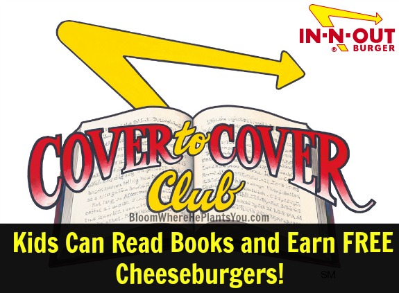 Sign Up Now! IN-N-OUT Reading Program for Kids = FREE Cheeseburgers!