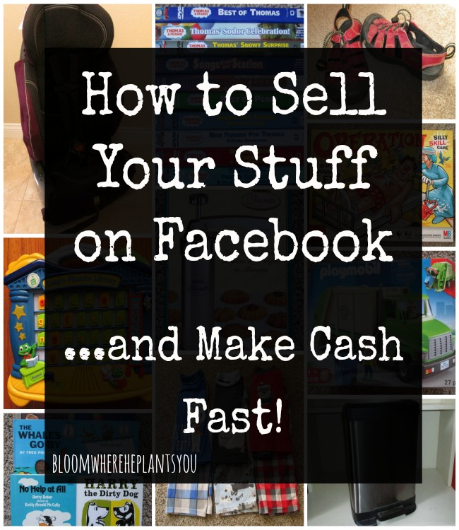 How to Sell Your Stuff on Facebook...and make cash fast!