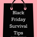 Top 10 Black Friday Shopping Survival Tips