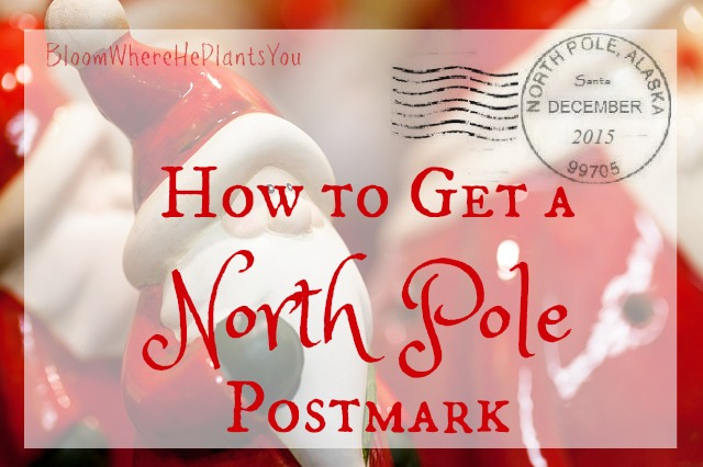 how to get a letter from santa with a real north pole postmark