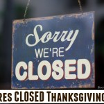 List of Stores Closed Thanksgiving 2016